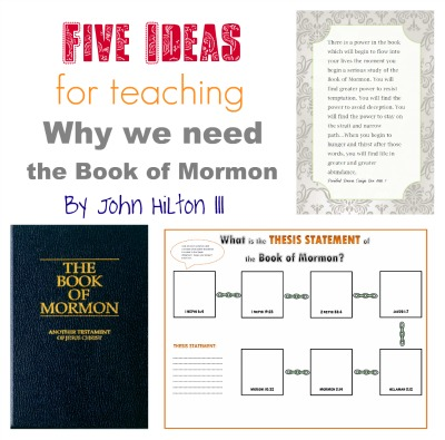 5 ideas for teaching Why We Need the Book of Mormon