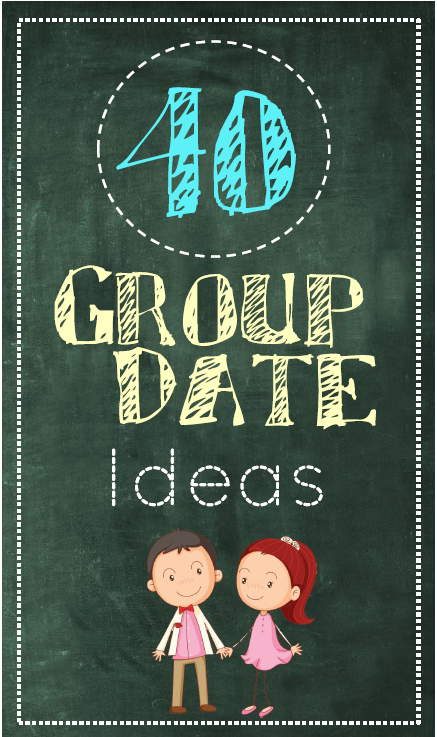 40 really fun ideas for group dates!