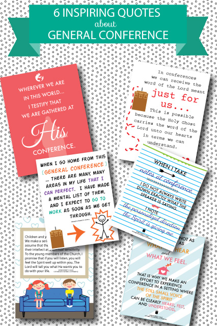 Really great quotes to hang up in your home to help your family get ready for General Conference!