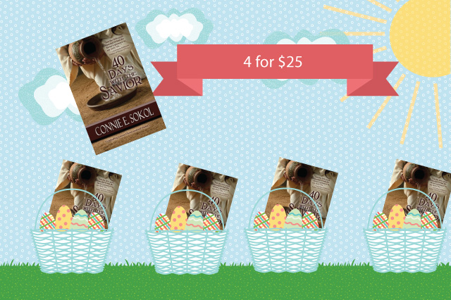 Great deal on Connie Sokol's book: 40 Days With the Savior! Great for Easter!