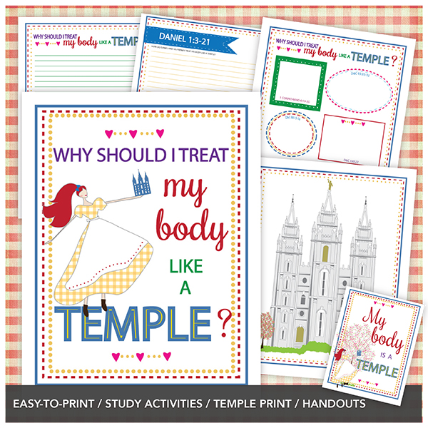 Why should I treat my body like a temple? February Young Women lesson. This would be an amazing FHE too!