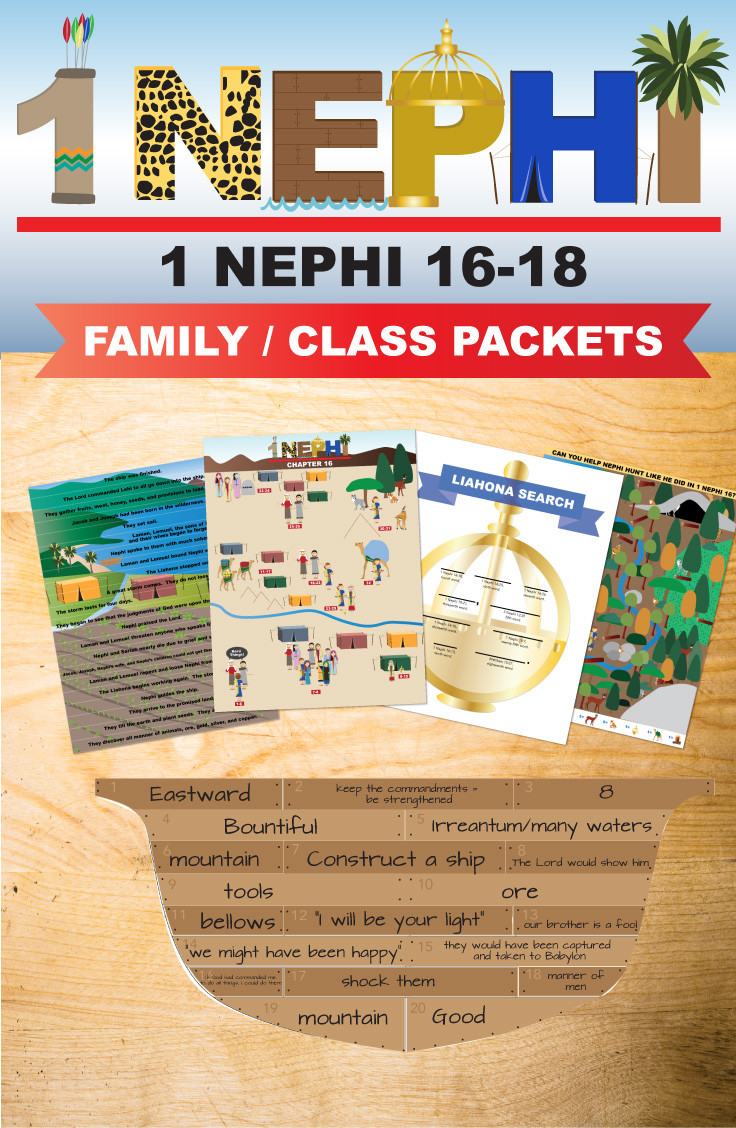 Book of Mormon Class/Family Lessons - 1 Nephi 16-18! These packets are AMAZING. You can use these for every age!