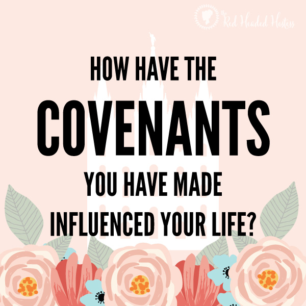 Why are covenants important in my life? July young women lesson helps. FREE social media images! You can text or put these on Facebook or instragm to engage the youth before or after the lesson!