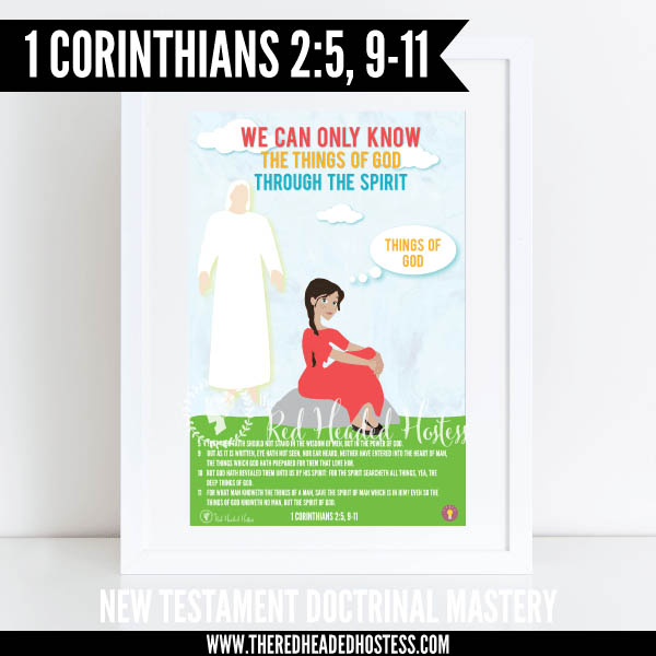 1 Corinthians 2:5, 9-11 - We can only know the things of God through the Spirit - New Testament Doctrinal Mastery illustrated poster www.theredheadedhostess.com