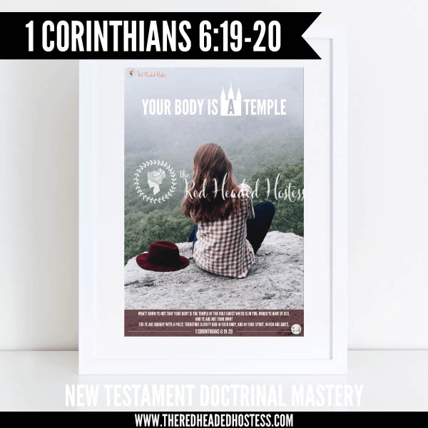 1 Corinthians 6:19-20 - Your body is a temple - New Testament Doctrinal Mastery illustrated poster www.theredheadedhostess.com
