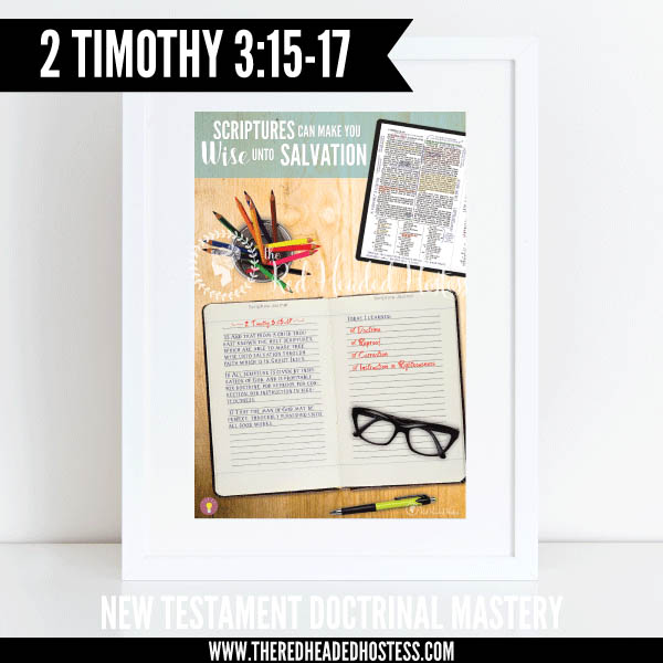 2 Timothy 3:15-17 - Scriptures can make you wise unto salvation - New Testament Doctrinal Mastery illustrated poster www.theredheadedhostess.com