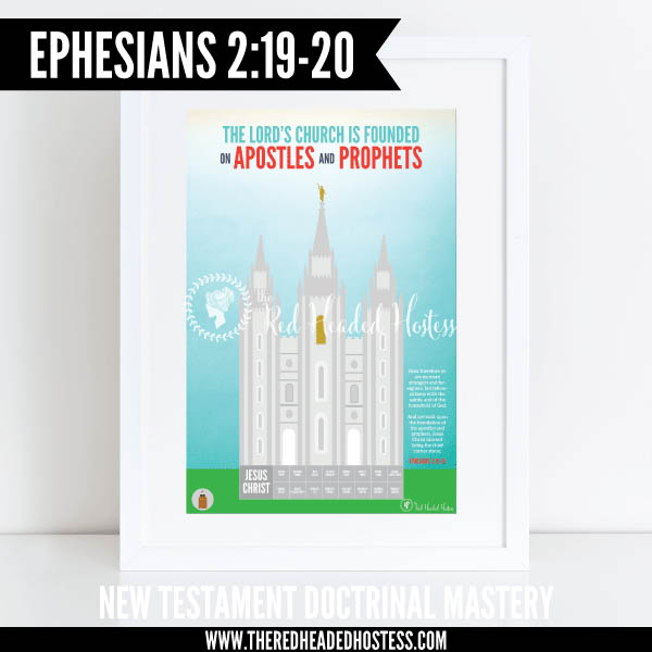 Ephesians 2:19-20 - The Lord's church is founded on Apostles and Prophets - New Testament Doctrinal Mastery illustrated poster www.theredheadedhostess.com