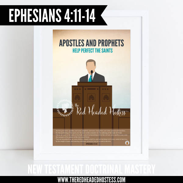 Ephesians 4:11-14 - Apostles and prophets help perfect the saints - New Testament Doctrinal Mastery illustrated poster www.theredheadedhostess.com