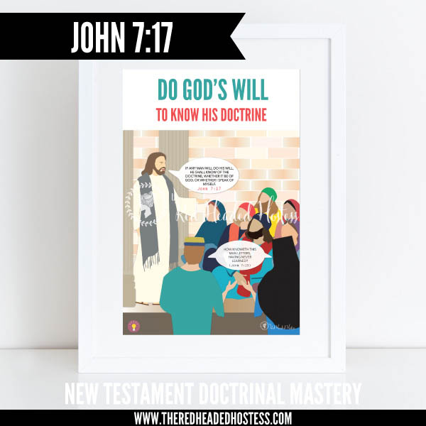 John 7:17 Do God's will to know His doctrine - New Testament Doctrinal Mastery illustrated poster www.theredheadedhostess.com