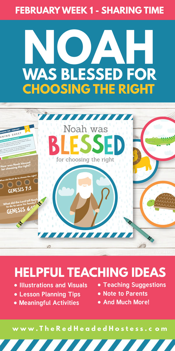 Noah was Blessed for Choosing the Right - February Sharing Time Week 1