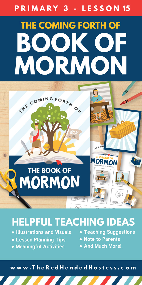 The Coming Forth of The Book of Mormon - Primary Teaching Ideas (Primary 3 Lesson 15)