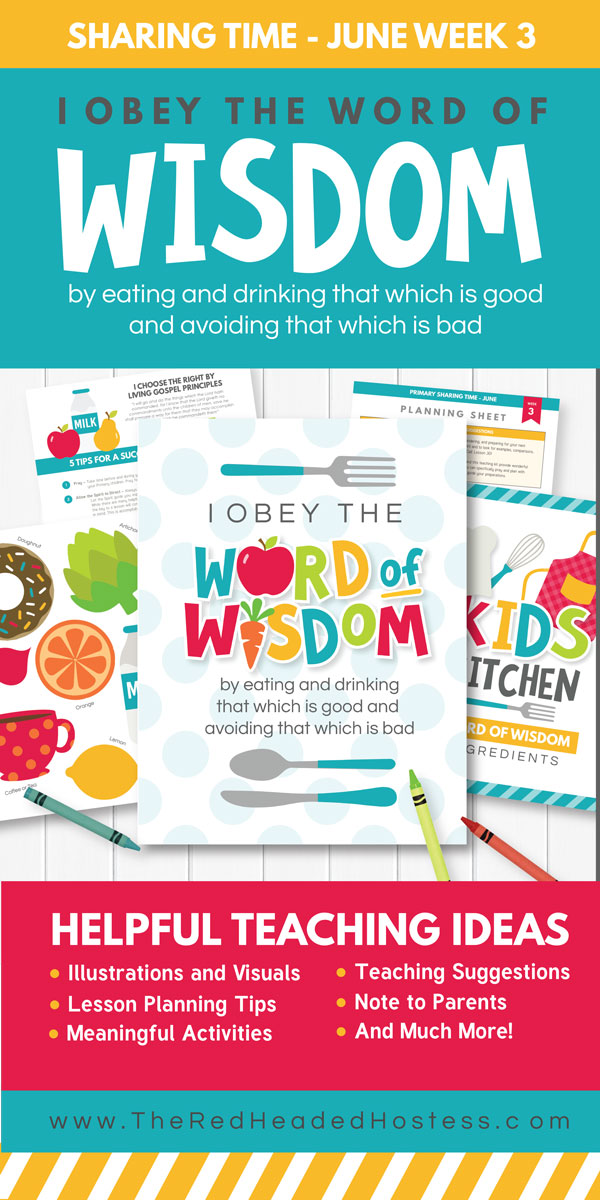 Primary Sharing Time - I Obey the Word of Wisdom (June 2017 - Week 3)