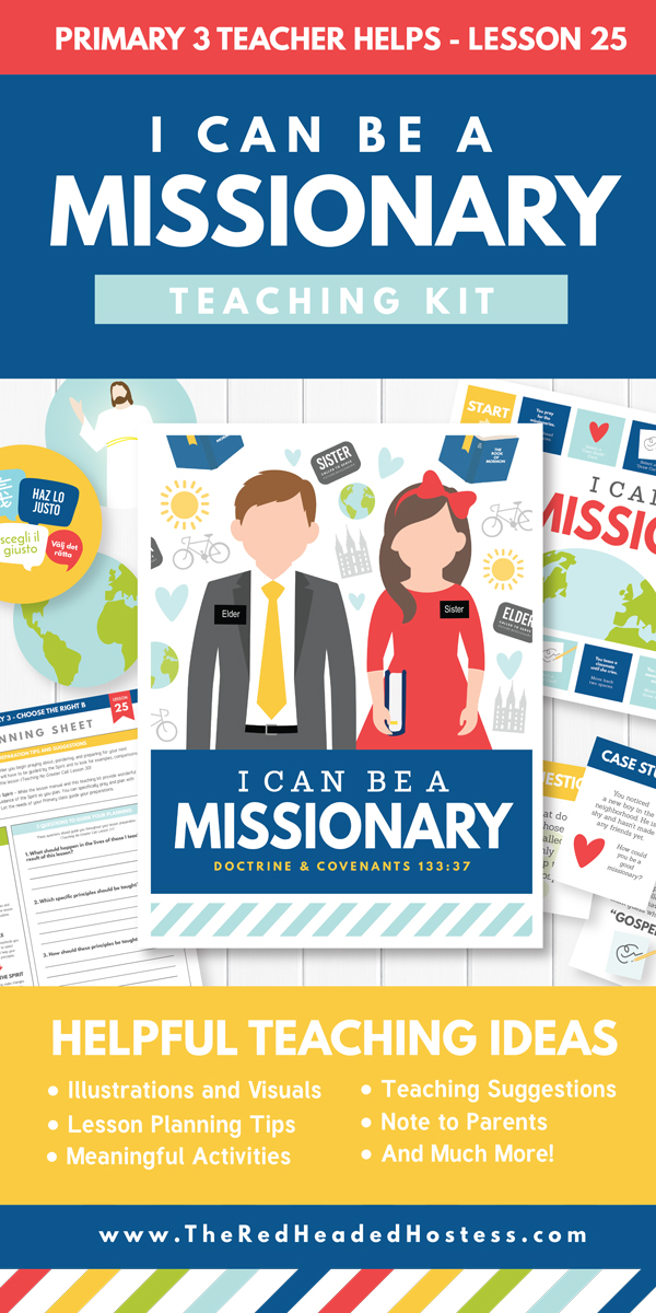 I Can Be a Missionary - Great Primary teaching kit! Includes Primary games, teaching ideas, and more! (Primary 3 Lesson 25)