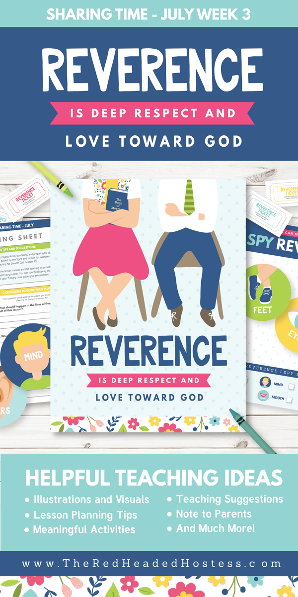 Primary Sharing Time - Reverence is Deep Respect and Love Toward God (July Week 3) - Fun games, teaching ideas, and more!