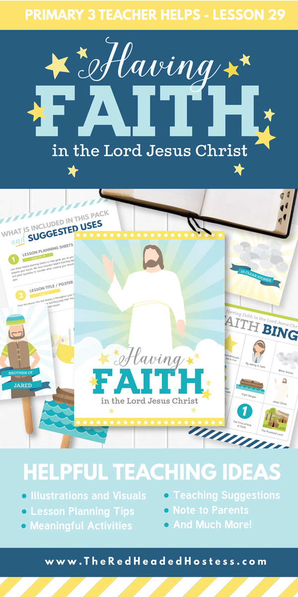 Having Faith in the Lord Jesus Christ (Primary or Family Home Evening Lesson) - Includes games, teaching ideas, and more! (Primary 3 Lesson 29)