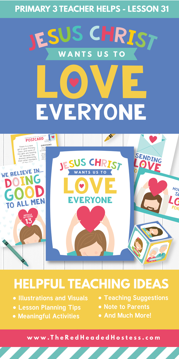 Jesus Christ Wants Us to Love Everyone (Primary 3 Lesson 29) - Great Primary or Family Home Evening Lesson (includes games, teaching ideas, and more!)