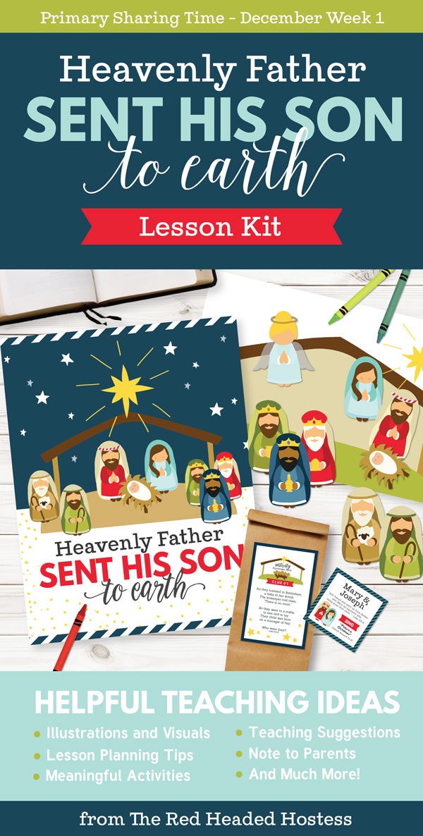December Primary Sharing Time - Heavenly Father Sent His Son To Earth - Fun Primary games, teaching ideas, and more!