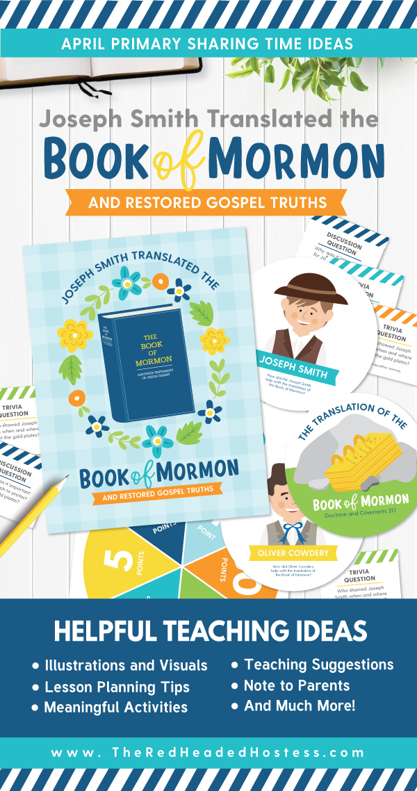 Primary Sharing Time Ideas for April 2018 - Joseph Smith Translated The Book of Mormon and Restored Gospel Truths (Primary games, teaching ideas, and more!)