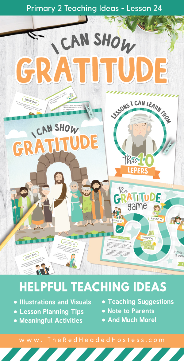 I Can Show Gratitude (Primary 2 Lesson 24) - Fun Primary games, teaching ideas, and so much more!